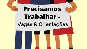 Entre para o Grupo PRECISAMOS TRABALHAR