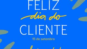 Feliz Dia do Cliente!
