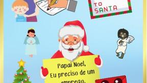 Papai Noel, eu preciso de um emprego