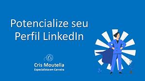 Potencialize seu Perfil LinkedIn.png
