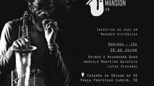 Próxima festa Jazz Mansion chegando!