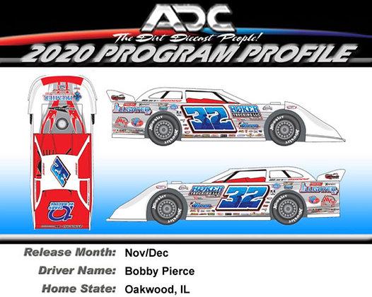 Bobby Pierce #32 2020 (10 year Anniversary Preorder)