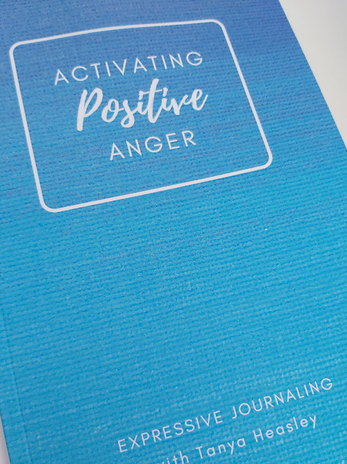 Activating Positive Anger Journal