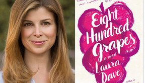 May Monthly Read - Eight Hundred Grapes - Laura Dave