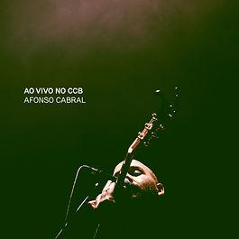 Afonso Cabral ao Vivo no CCB - Capa.jpg