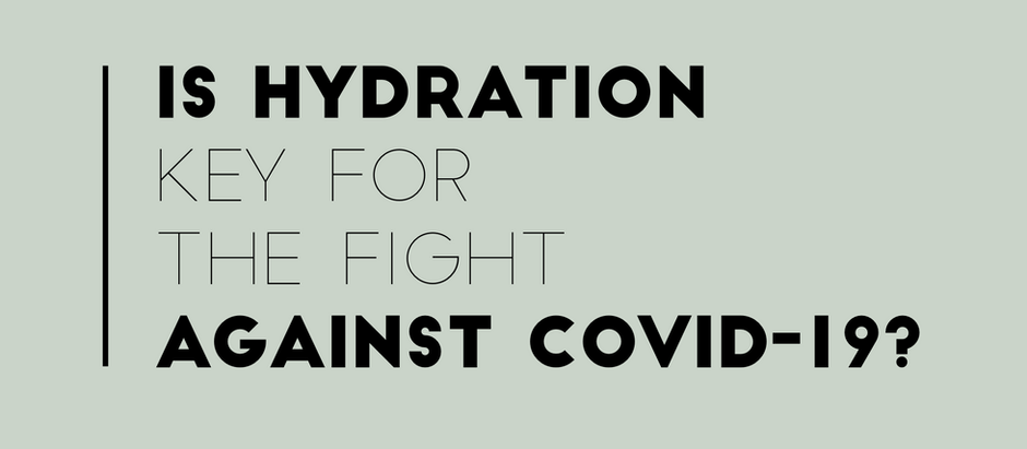 Is Hydration Key For The Fight Against COVID-19?