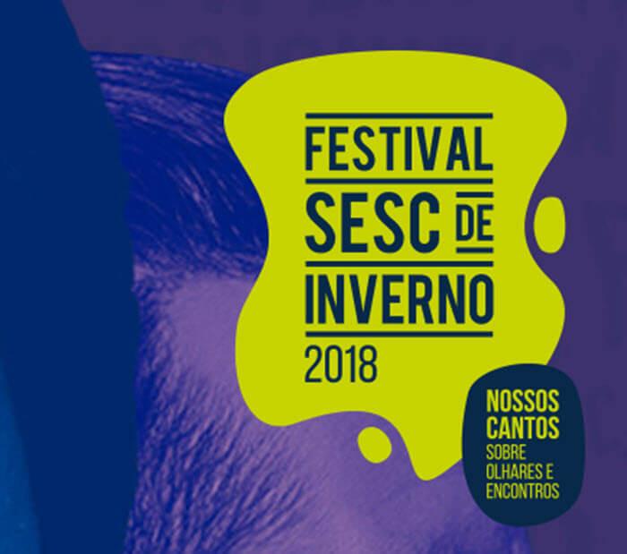 FESTIVAL SESC DE INVERNO 2018