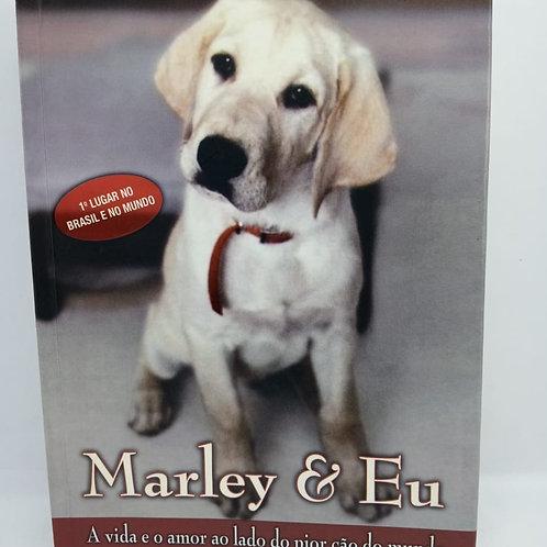 Livro Marley E Eu: A Vida E O Amor Ao Lado Do Pior Cão Do Mundo