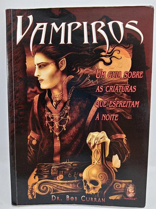 Livro Vampiros Um Guia Sobre Criaturas Que Espreitam a Noite