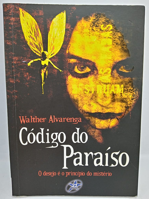 Livro Código Do Paraíso -  Walther Alvarenga