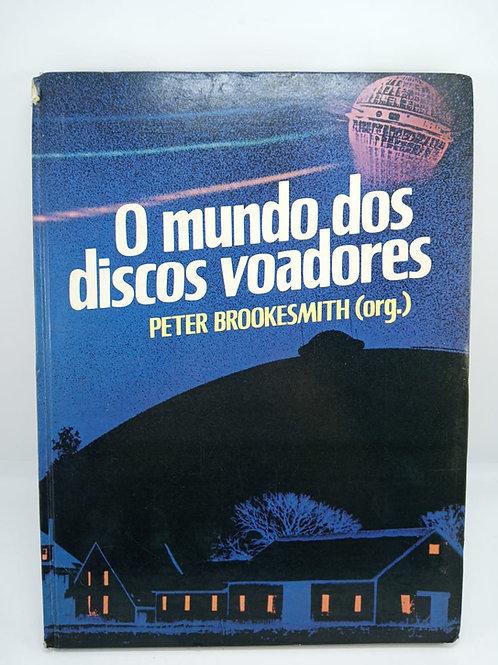 Livro O Mundo Dos Discos Voadores Peter Brookesmith