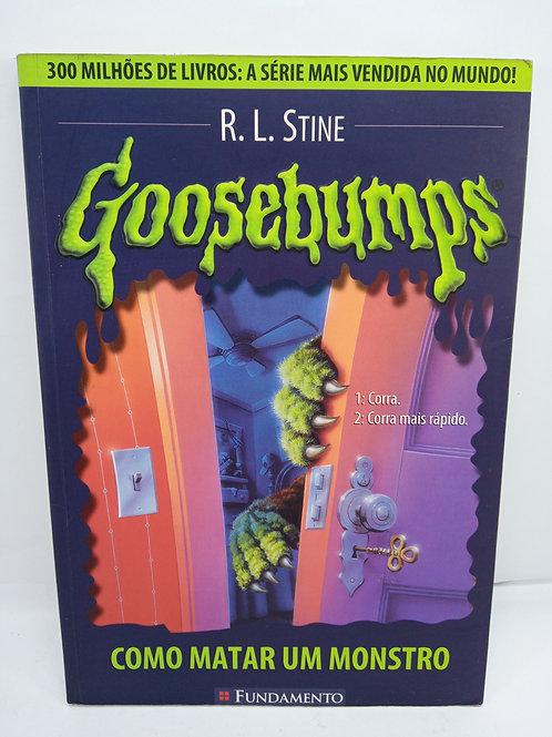 Livro Coleção Goosebumps 03 - Como Matar Um Monstro