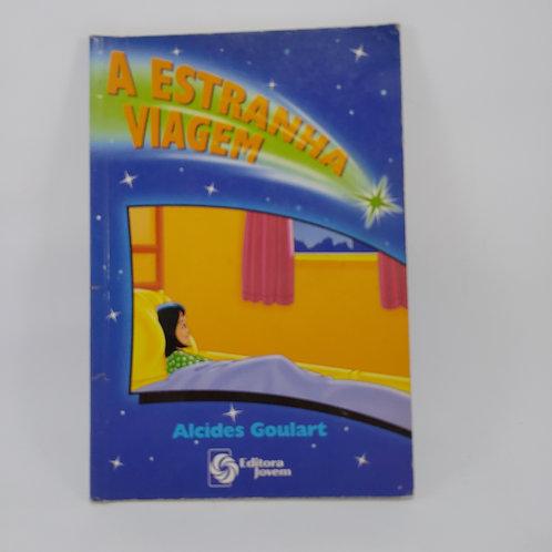 Livro A Estranha Viagem - Infanto Juvenil