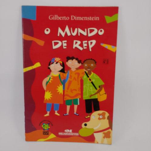 Livro O Mundo De Rep - Infanto Juvenil