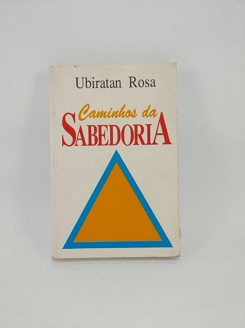 Livro Caminhos Da Sabedoria - Ubiratan Rosa
