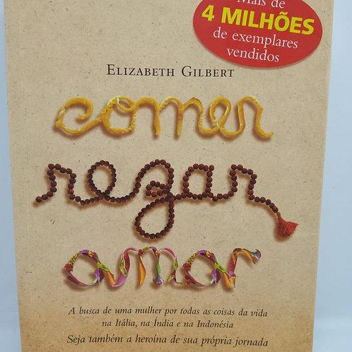 Livro Comer, Rezar, Amar - Elisabeth Gilbert