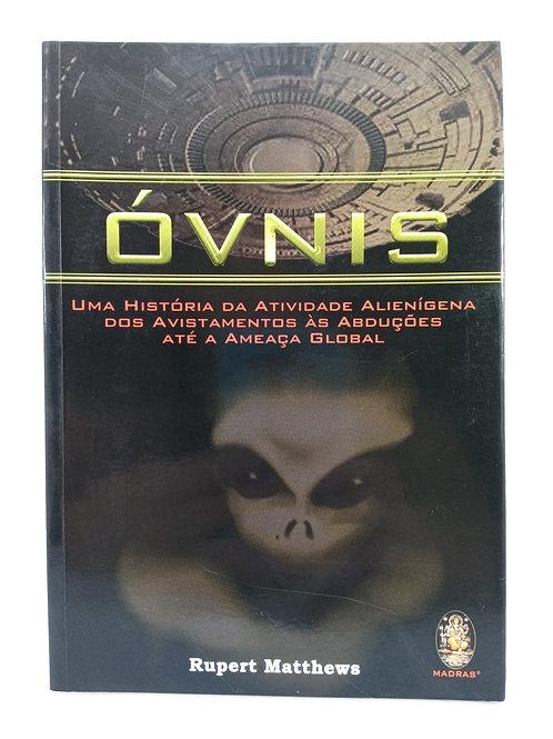 Livro Óvnis Uma História Da Atividade Alienígena Rupert Matthews