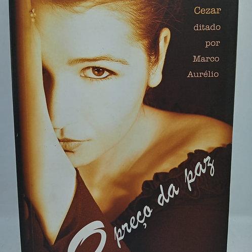 Livro O Preço Da Paz, Por Marcelo Cezar