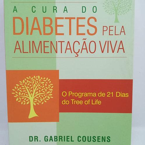 Livro A Cura Do Diabetes Pela Alimentação Viva, Dr. Gabriel Cousen
