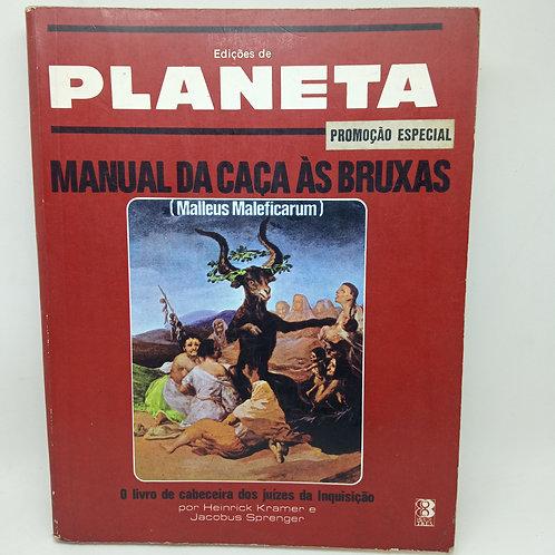 Livro Manual Da Caça Às Bruxas - Planeta Especial
