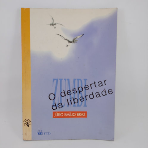 Livro O Despertar Da Liberdade Zumbi