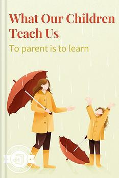 What Our Children Teach Us
