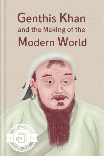 Genghis Khan and the Making of the Moder