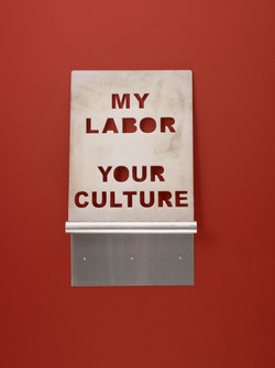 My Labor Your Culture, 2015