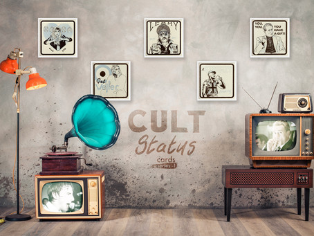 Cult Status Cards Series 1!