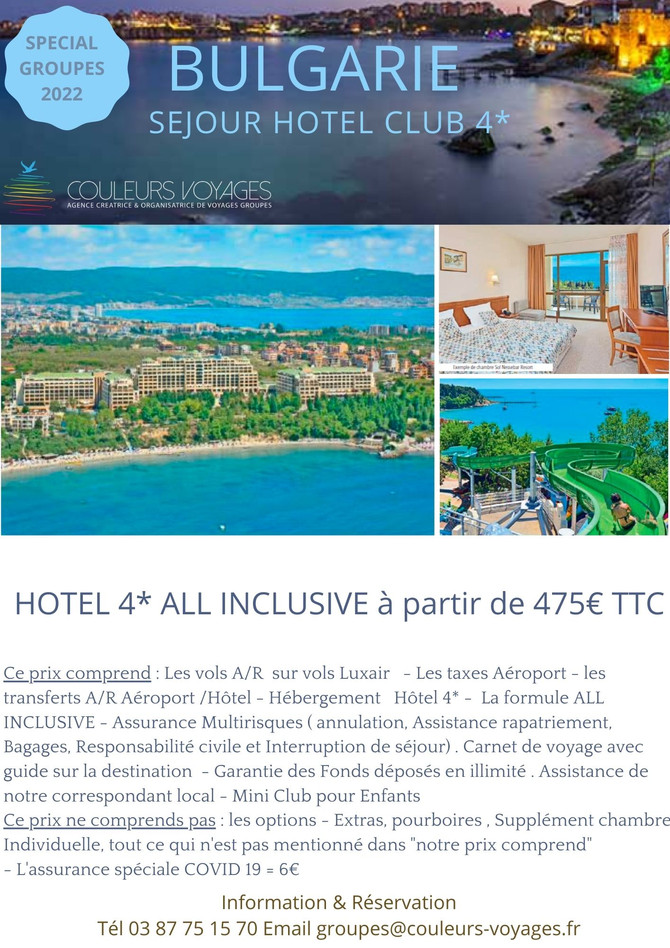 BULGARIE A partir de 475€ TTC HOTEL CLUB 4* ALL INCLUSIVE