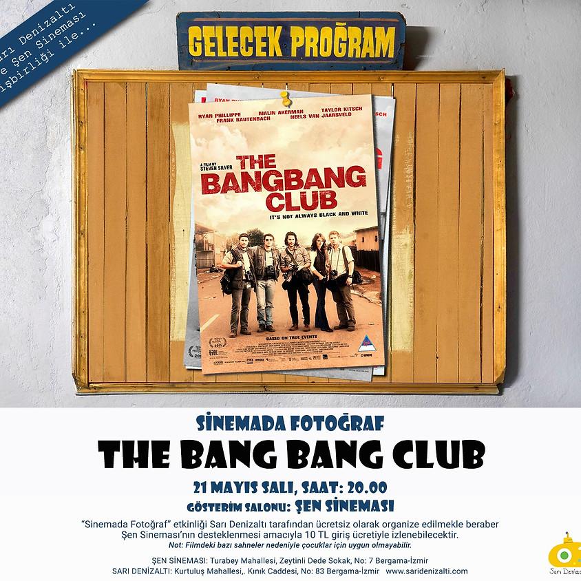The BangBang Club - Sinemada Fotoğraf