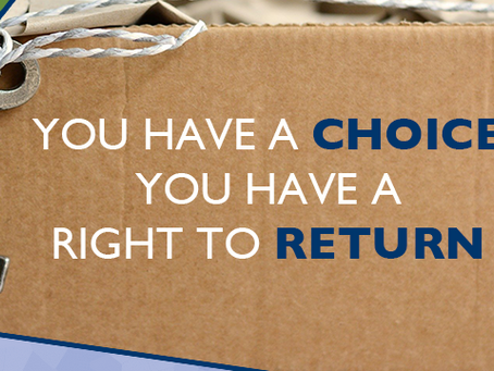 You Have a Choice, You Have a Right to Return