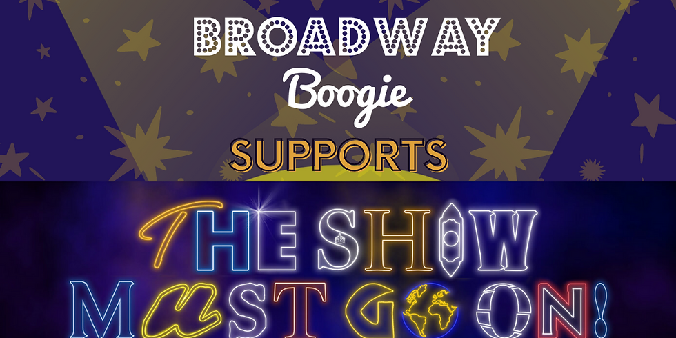 Broadway Boogie Fundraiser - The Show Must Go On