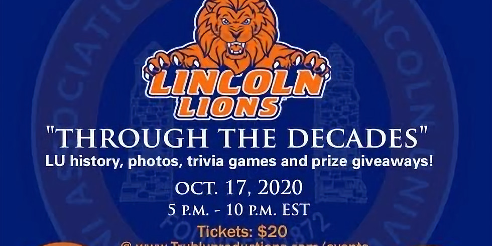 The Official Lincoln University of PA Virtual Homecoming Fundraiser Party