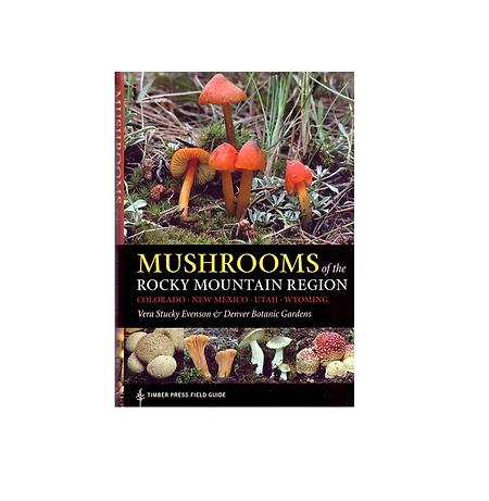mushrooms of the rocky mountain region.p