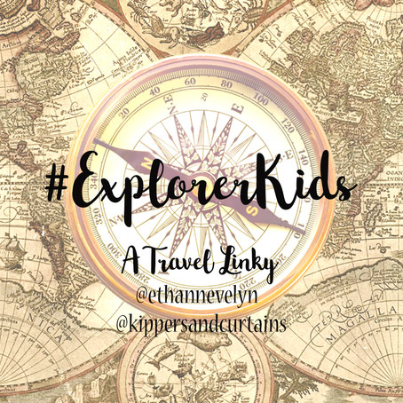 #ExplorerKids Linky - Week 32
