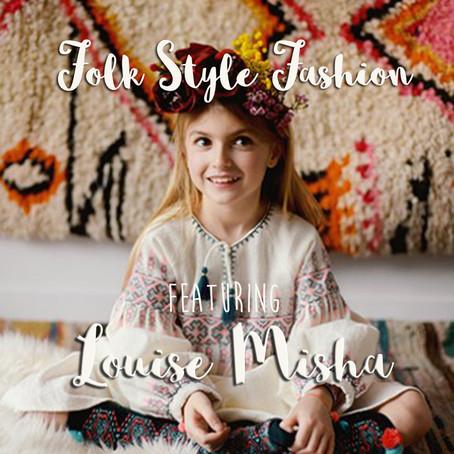 Folk Feature: Louise Misha