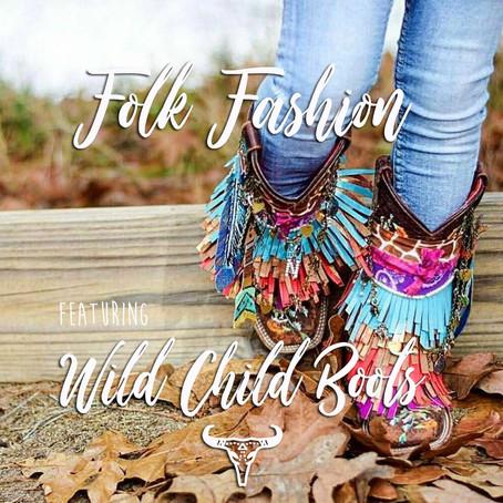 Folk Fashion: Wild Child Boots