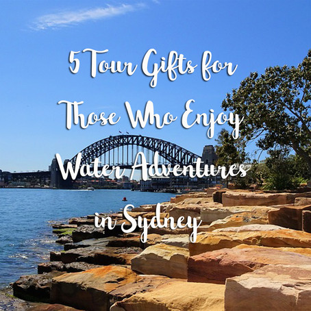 5 Tour Gifts for Those Who Enjoy Water Adventures in Sydney