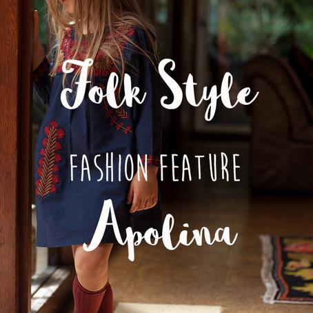 Folk Feature: Apolina Kids