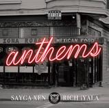 Rich Iyala & Sayga Xen 'Anthems' ©2018