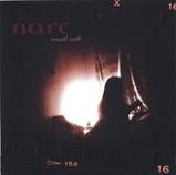 Narc 'Small Talk' ©2005