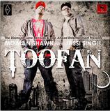 Mixman Shawn feat. Jassi Singh 'Toofan' ©2011