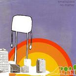 Smallspace 'No Matter' ©2005