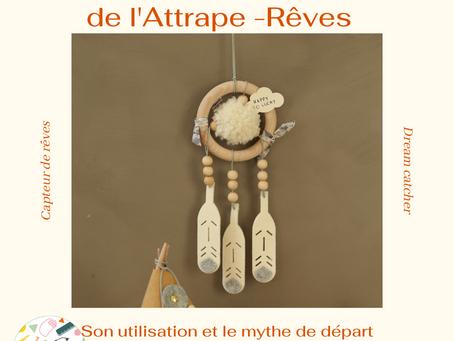 En savoir plus sur les Atrappe-Rêves