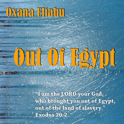 """Single Song """"Out of Egypt"""""""