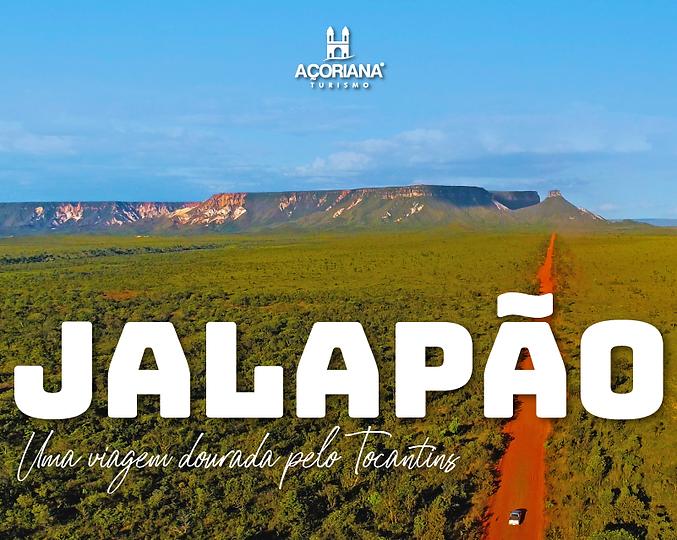 Jalapão Uma viagem dourada pelo Tocantins