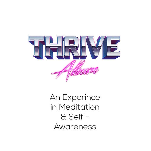 Thrive Album