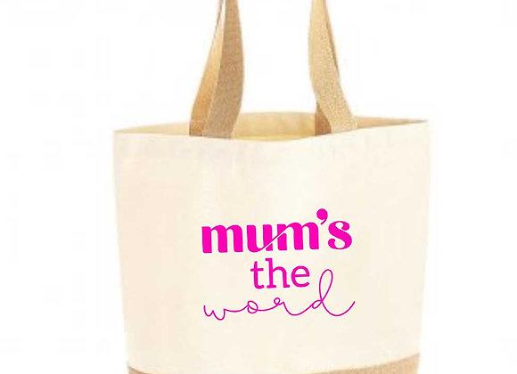 Mum's The Word Tote Bag