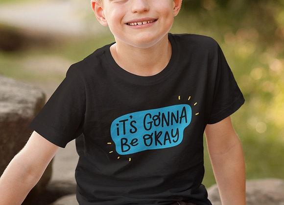 Boys It's Gonna Be Okay T-shirt